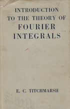 Introduction to the Theory of Fourier Integrals