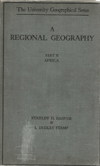 A Regional Geography. Part II Africa