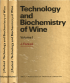 Technology and biochemistry of wine. Vol. 1.-2.