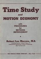 Time Study and Motion Economy with procedures for methods improvement.