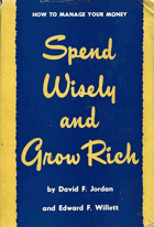 Spend Wisely and Grow Rich. How Manage Your Money